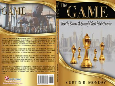 The Game How to Become a Successful Real Estate Investor